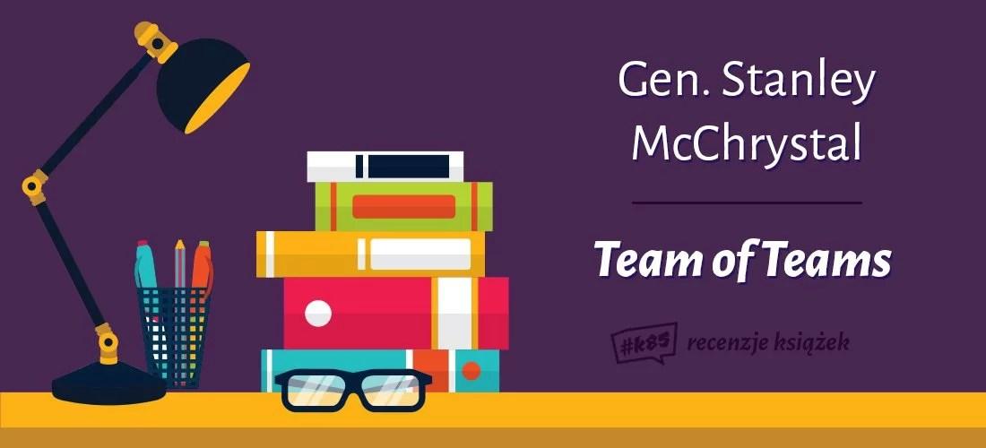 team of teams mcchrystal