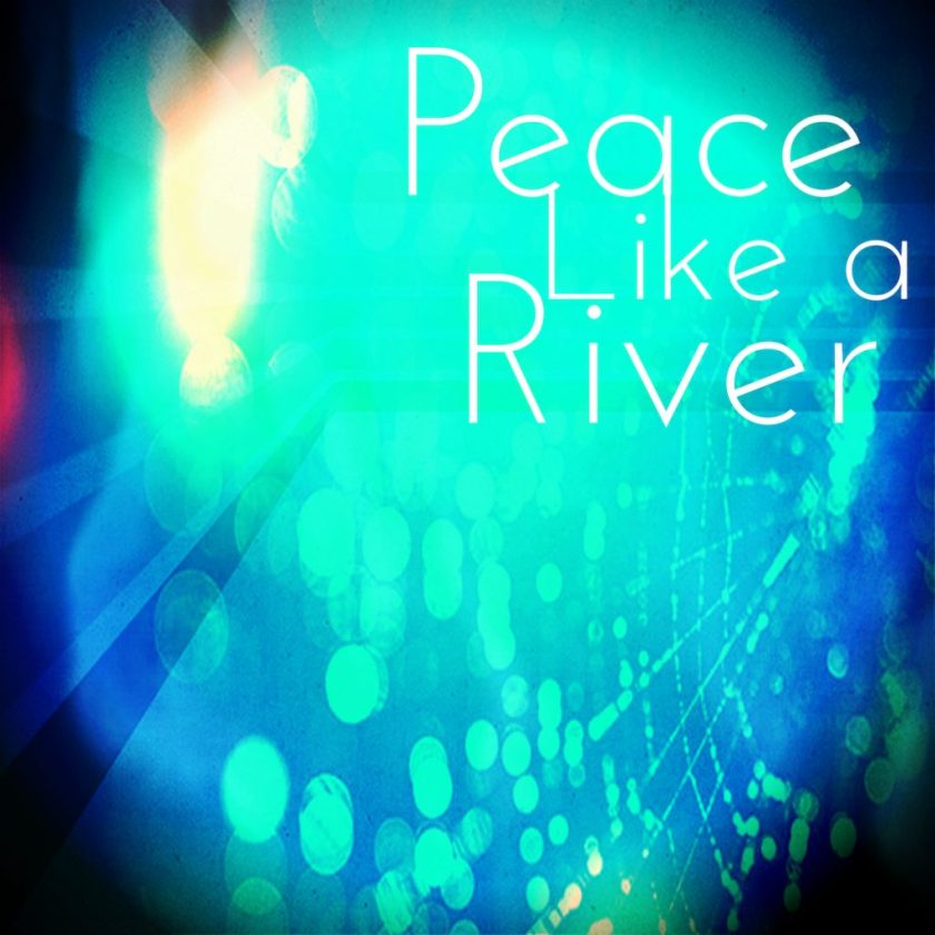 PeaceLikeARiverIMAGELARGE
