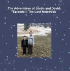 "Cover of book ""The Adventures of Justin and David: Episode I: The Lost Notebook"""