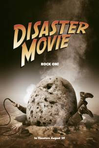 Movie poster for Disaster Movie, a parody of, well, disaster movies.