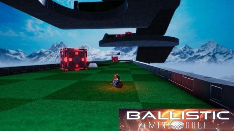 Ballistic Mini Golf Sudah Dirilis Microlith Games