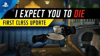 Update First Class I Expect You to Die Sudah Dirilis