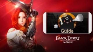 Black Desert Mobile: Guide, Strategi & Tips untuk Pemula