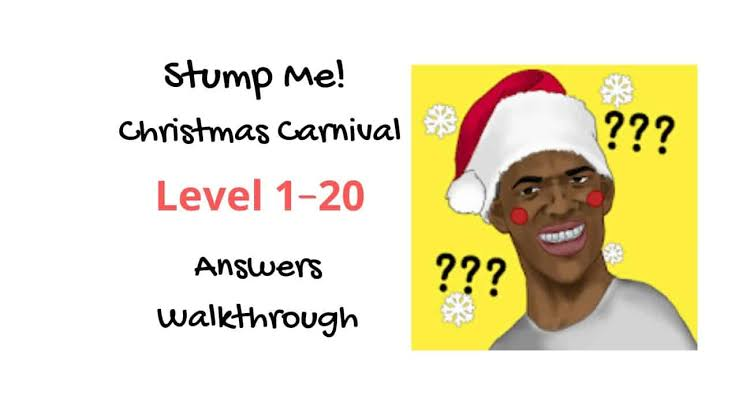 Kunci Jawaban Stump Me Karnaval Natal dari Level 1 – 20