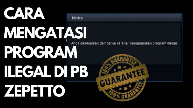 Cara Mengatasi Terdeteksi Program Ilegal Point Blank Zepetto