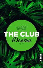 Lauren Rowe The Club Desire Buchcover Piper
