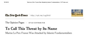 Marine Le Pen_ France Was Attacked by Islamic Fundamentalism - NYTimes