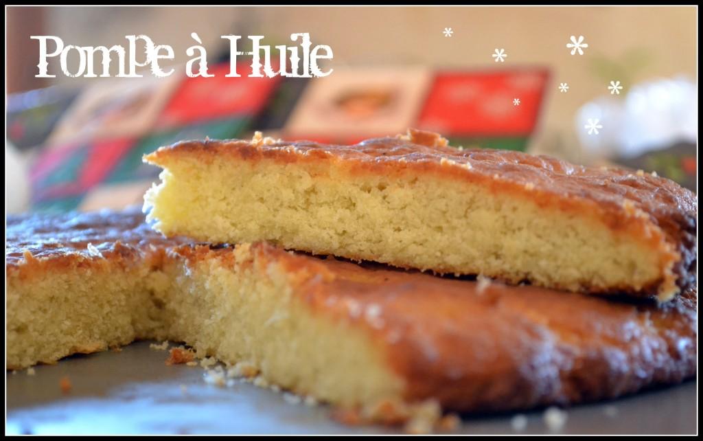 Traditions Provenales La Pompe Huile Recette De Cuisine