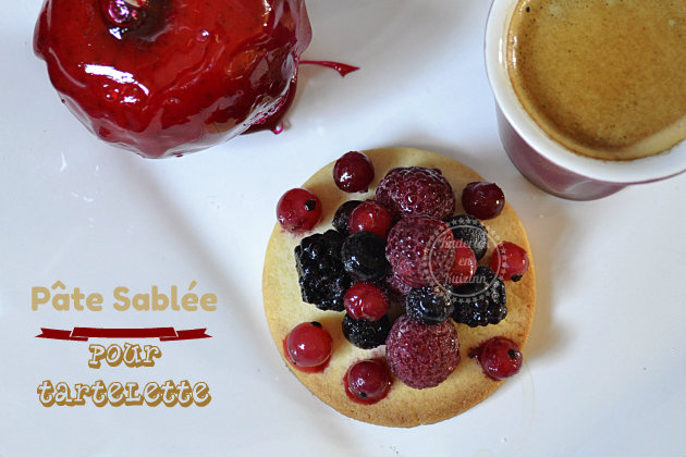 Recette de la pate sablée pour le fond de tarte, tartelette ou petits sablés à grignoter
