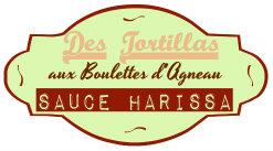 Labels tortillas boulettes agneau sauce harissa