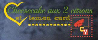 Logo recette cheesecake aux deux citrons, lemon curd pour Culino Versions