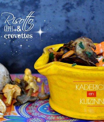 Recette risotto crémeux à la poêlée de cèpes, champignons et crevettes - Recette Italienne
