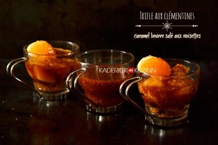 Recette trifle cake, clémentines et caramel beurre salé aux noisettes - recette de dessert