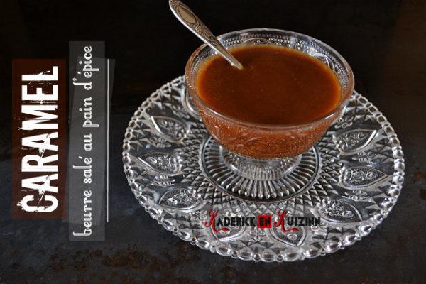 Recette caramel beurre salé au pain d'épice un goûter gourmand - recette fait maison