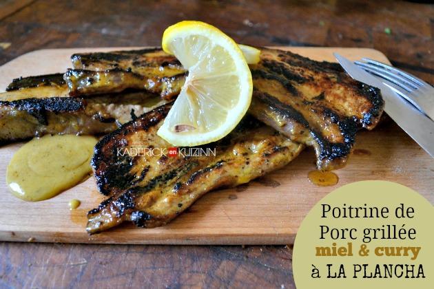 Plancha porc - Recette poitrine de porc et marinade au curry