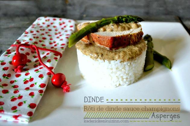Recette dinde - Rôti aux asperges et sauce champignon