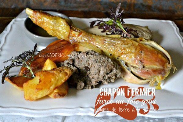 Chapon farci - Recette chapon de noël farci au foie gras - Kaderick en Kuizinn©
