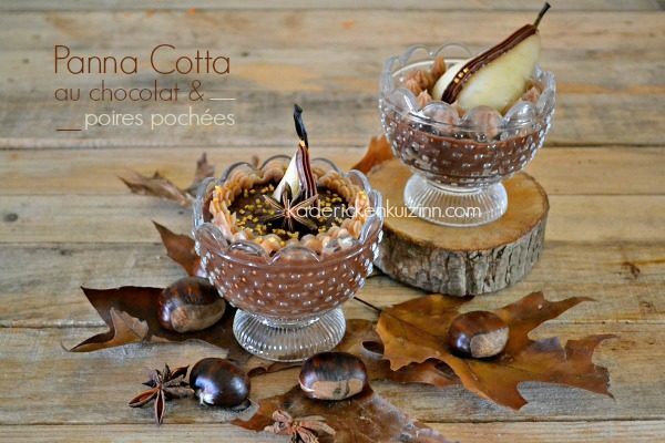 Recette chocolat poire - Panna cotta au chocolat et poire pochée