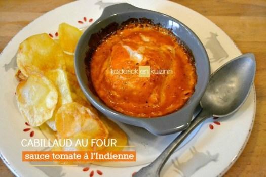Recette cabillaud cuit au four en sauce tomate à l'indienne - Kaderick en Kuizinn