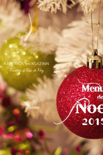 Menus de Noël 2015 recettes pour donner des idées de repas