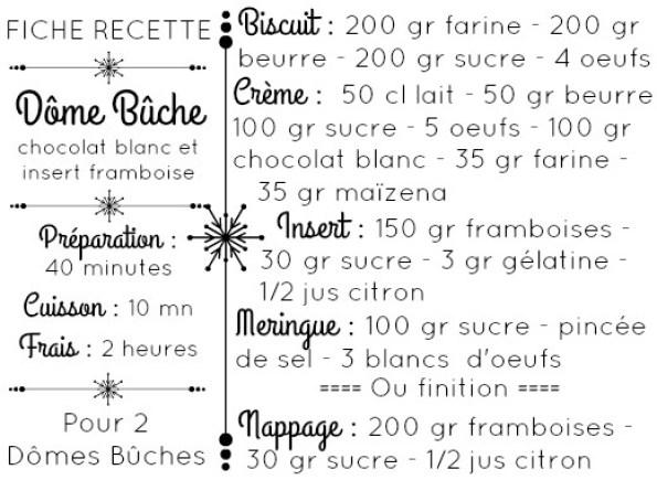 fiche recette dome buche chocolat blanc insert framboise meringuée