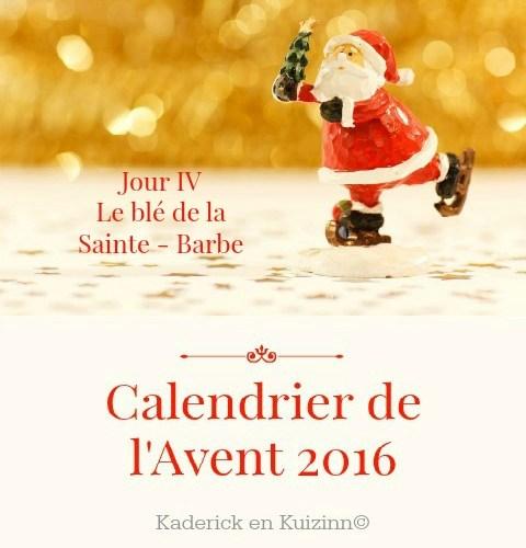 image-a-la-une-calendrier-jour-4-calendrier-de-lavent-ble-sainte-barbe-kaderick-en-kuizinn