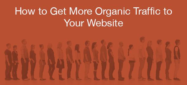 increase organic traffic,
