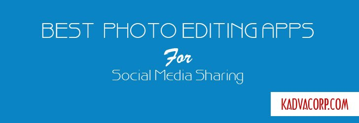 Best Photo Editing Apps,