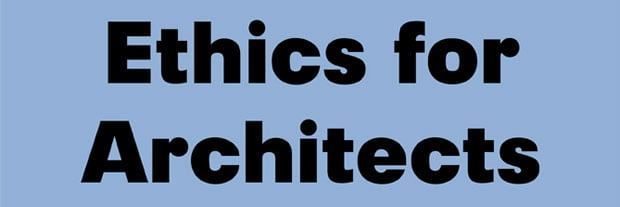 Professional ethics and code of conduct for practicing an architect