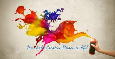 how to be creative person,