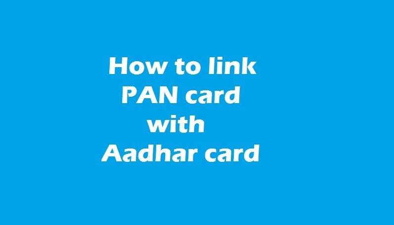 Link pan card with Aadhar,
