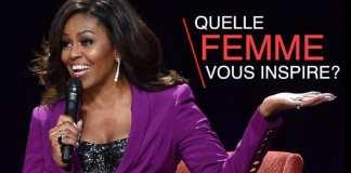 Quelle femme célèbre est votre source d'inspiration