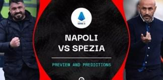 Napoli vs Spezia en direct Comment regarder la Serie A en ligne