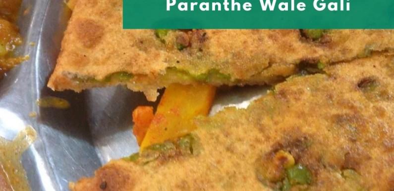 Kanhaiyalal and Durga Prasad Paranthe Wala, Paranthe Wale Gali