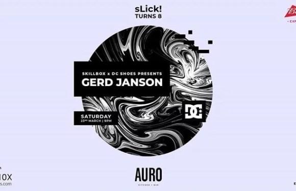 SLick! Turns 8 : SkillBox Presents Gerd Janson At Auro Kitchen & Bar