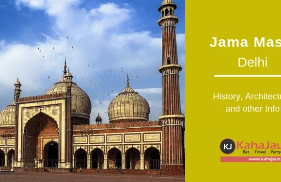 Jama Masjid Delhi – History, Timing and other Information