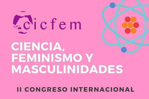 Bigarren Nazioarteko Zientziaren, Feminismoaren eta Maskulinitateen Kongresua (CICFEM) Valentzian