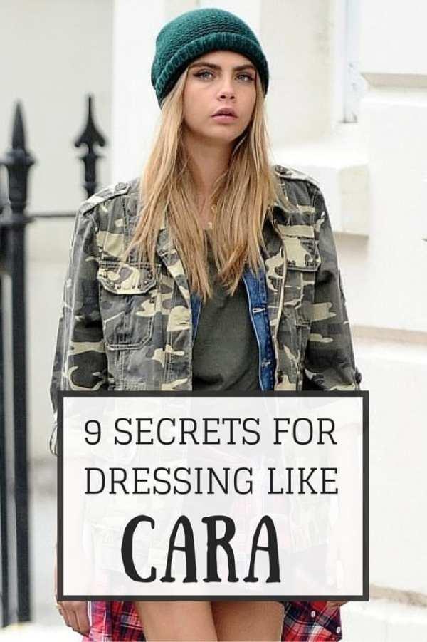 9 SECRETS FOR DRESSING LIKE CARA