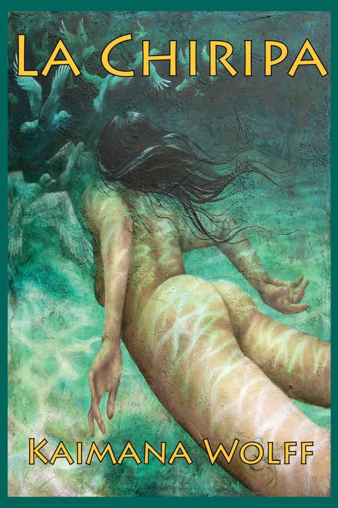 Book Cover: La Chiripa (The Widening Gyre #2)