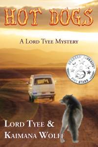 Book Cover: Hot Dogs (Lord Tyee Mysteries #1)