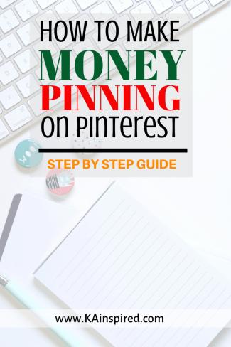 How to make money pinning on Pinterest #pinning #pinningtips #pinteresthelp #pinteresttips #makemoney #makemoneyonline #KAinspired