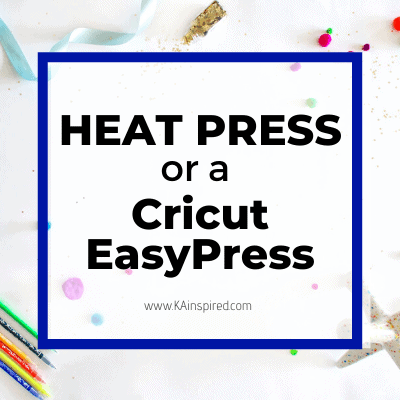 Heat Press or a Cricut EasyPress