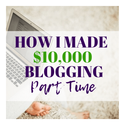 1 YEAR BLOG INCOME REPORT: HOW I MADE $10,000 MY FIRST YEAR BLOGGING PART TIME