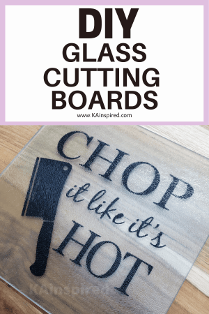 DIY GLASS CUTTING BOARDS