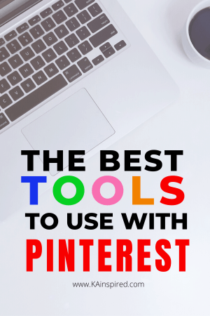 The best tools to use with Pinterest