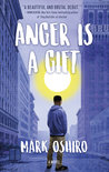 Review of Anger is a Gift by Mark Oshiro