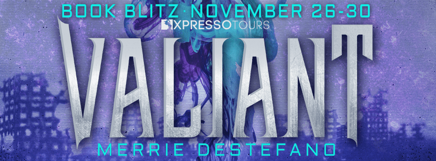 Blog Blitz: Valiant by Merrie Destefano