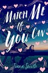 Review of Match Me If You Can by Tiana Smith