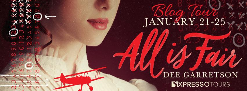 Blog Tour: All is Fair by Dee Garretson