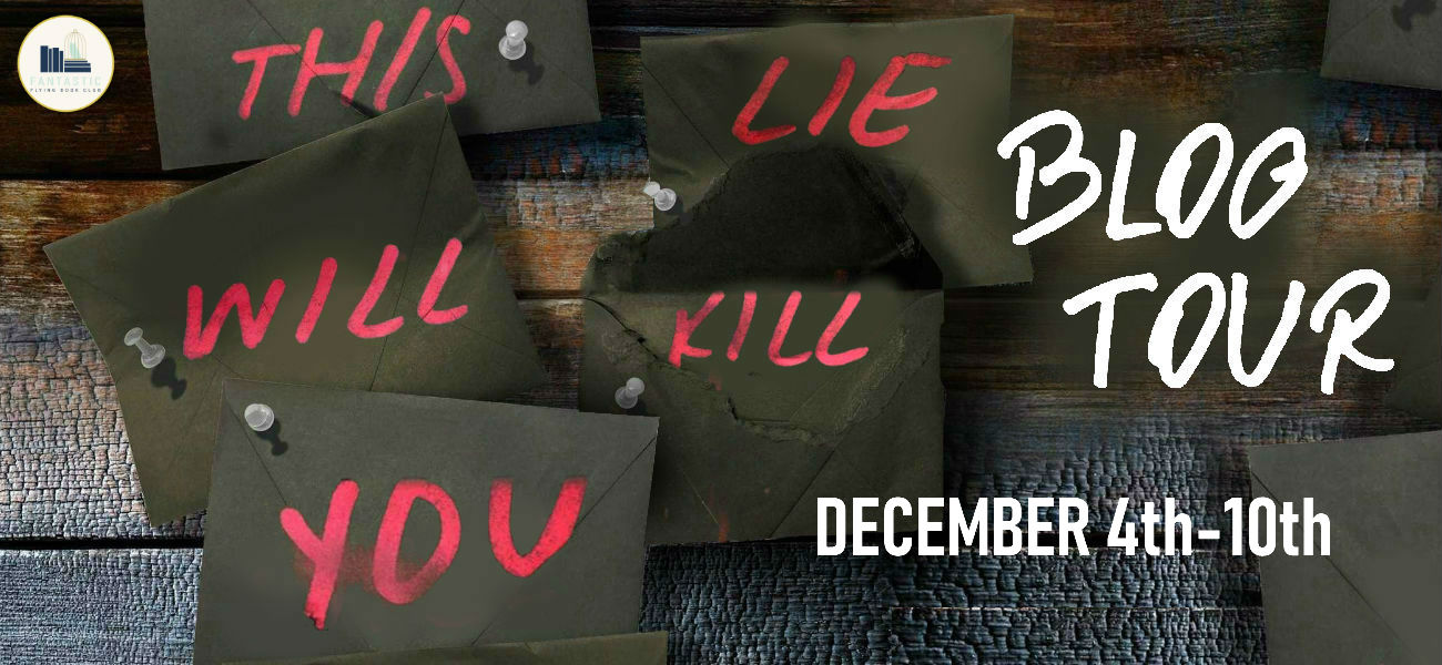 Blog Tour: This Lie Will Kill You by Chelsea Pitcher